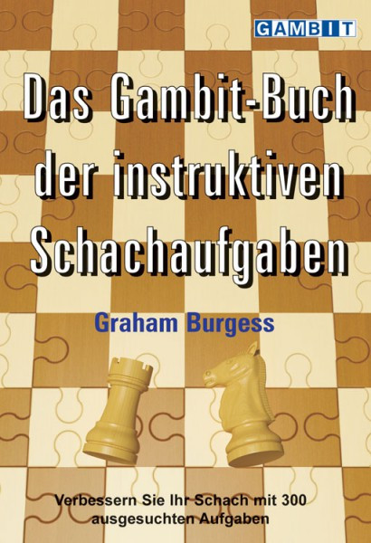 Das Gambit-Buch der instruktiven Schachaufgaben