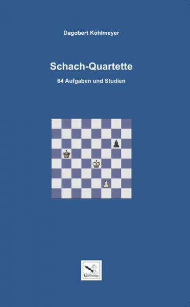 Schach-Quartette: Taschenbuch mit 64 Aufgaben und Studien