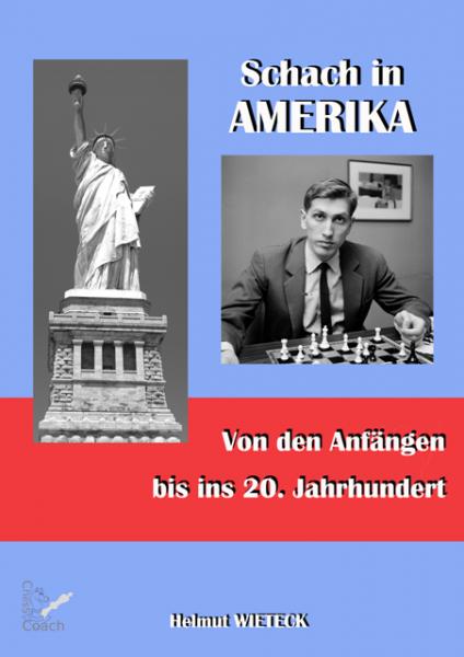 Schach in Amerika von den Anfängen bis ins 20. Jahrhundert