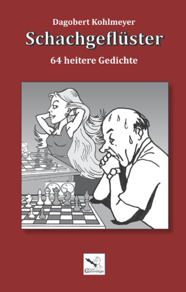 Schachgeflüster: 64 heitere Gedichte, Taschenbuch